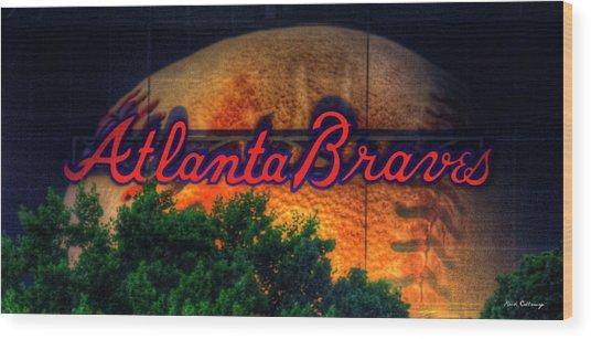 The Big Ball Atlanta Braves Baseball Signage Art Wood Print