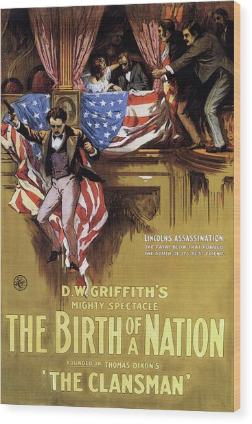 The Birth Of A Nation 1915 Wood Print