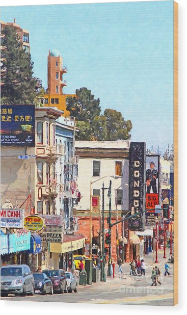 The Condor On Broadway And Columbus Street In San Francisco Wood Print