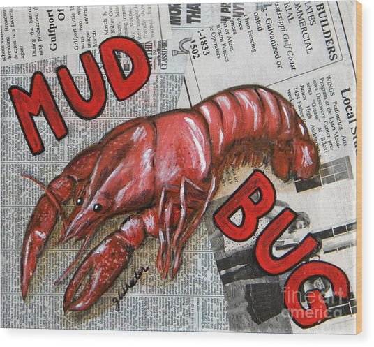 The Daily Mud Bug Wood Print