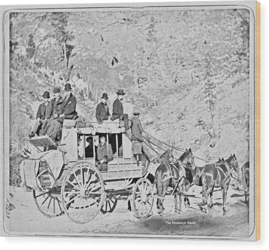 The Deadwood Coach Wood Print