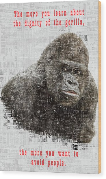The Dignity Of A Gorilla Wood Print