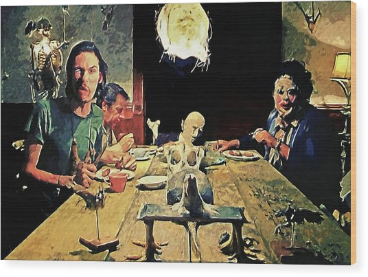 The Dinner Scene - Texas Chainsaw Wood Print