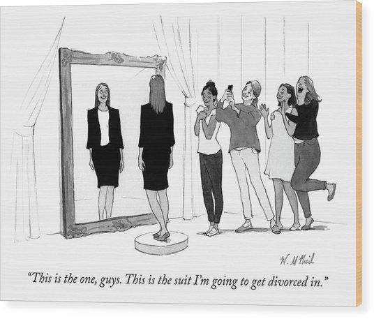 The Divorce Suit Wood Print