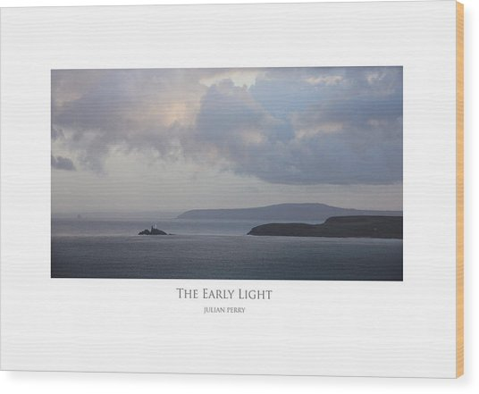 The Early Light Wood Print