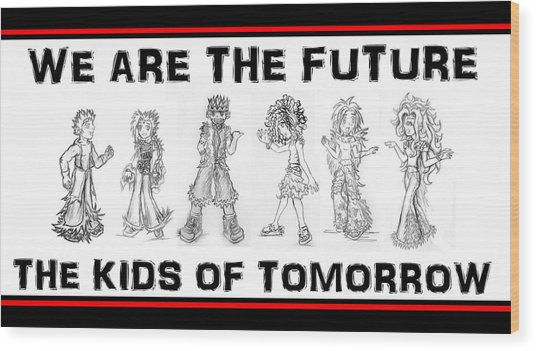Wood Print featuring the drawing The Kids Of Tomorrow 2 by Shawn Dall