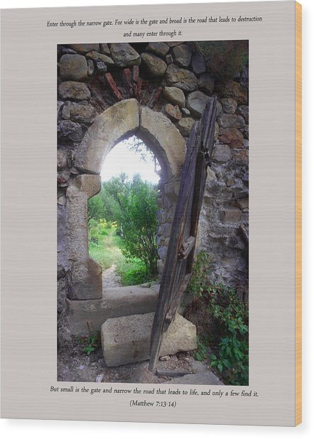 The Narrow Gate Wood Print