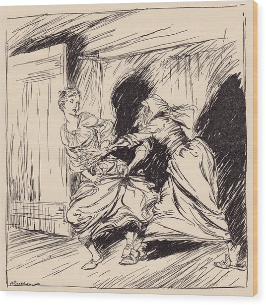 The Old Woman Seized Her By The Gown Wood Print