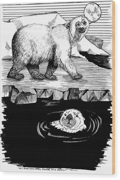 The Otter Loved The Bear Wood Print
