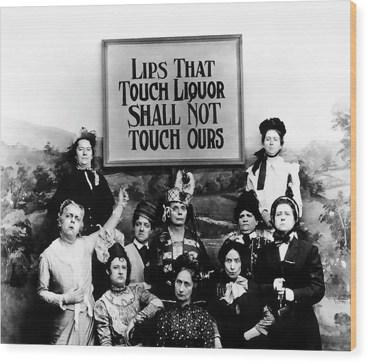 The Prohibition Temperance League 1920 Wood Print