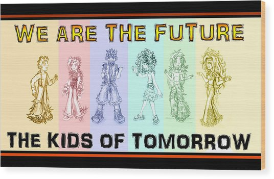 Wood Print featuring the drawing The Proud Kids Of Tomorrow 1 by Shawn Dall