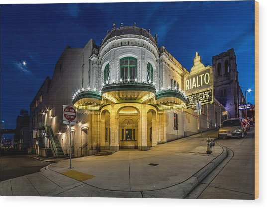 The Rialto Theater - Historic Landmark Wood Print