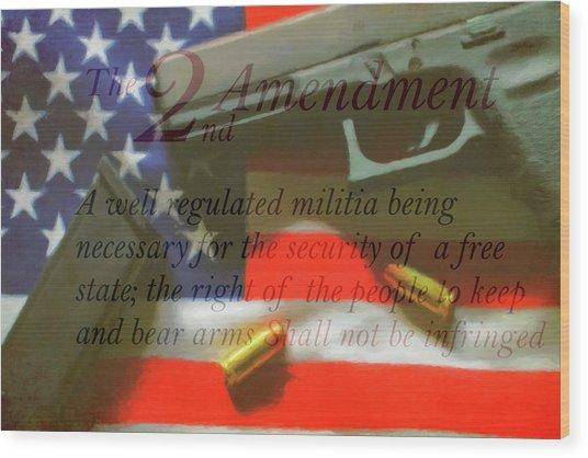 The Second Amendment Wood Print