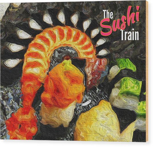 The Sushi Train Wood Print