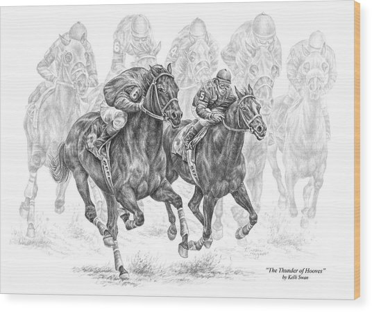The Thunder Of Hooves - Horse Racing Print Wood Print