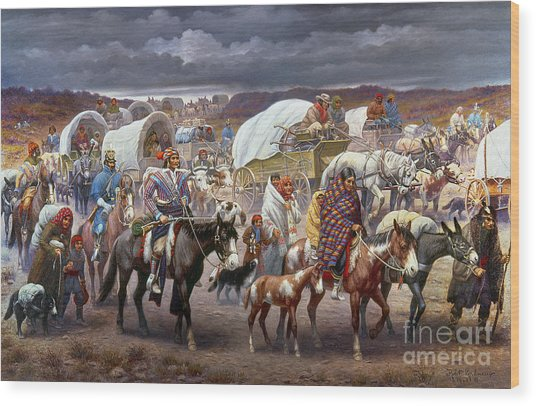 The Trail Of Tears Wood Print