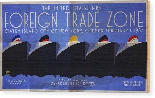 The United States' First Foreign Trade Zone - Vintage Poster Folded Wood Print