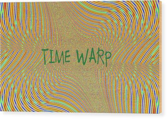 Time Warp Wood Print by Thomas Smith