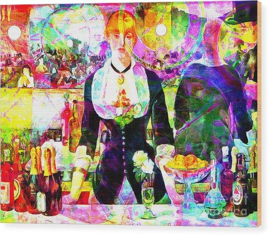 Timeless Art A Bar At The Den Folies Bergere 20160228 Wood Print
