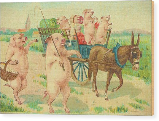 To Market To Market To Buy A Fat Pig 86 - Painting Wood Print