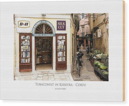 Wood Print featuring the digital art Tobaconist In Kerkyra - Corfu by Julian Perry