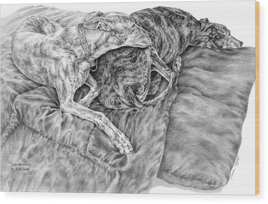 Togetherness - Greyhound Dog Art Print Wood Print