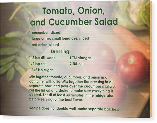 Tomato Onion Cucumber Salad Recipe Wood Print