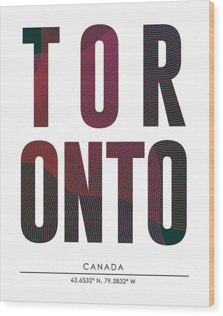 Toronto, Canada - City Name Typography - Minimalist City Posters Wood Print
