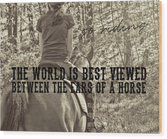 Trail Ride Quote Wood Print by JAMART Photography