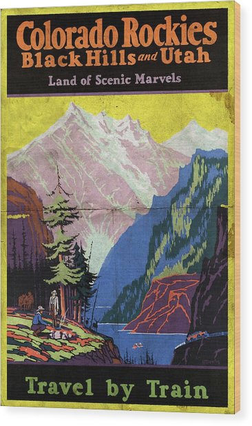 Travel By Train To Colorado Rockies - Vintage Poster Folded Wood Print
