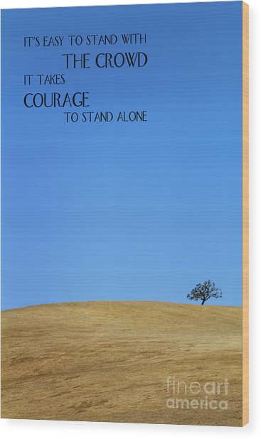 Tree Of Courage Wood Print
