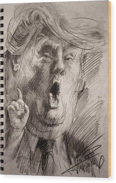 Trump A Dengerous A-hole Wood Print