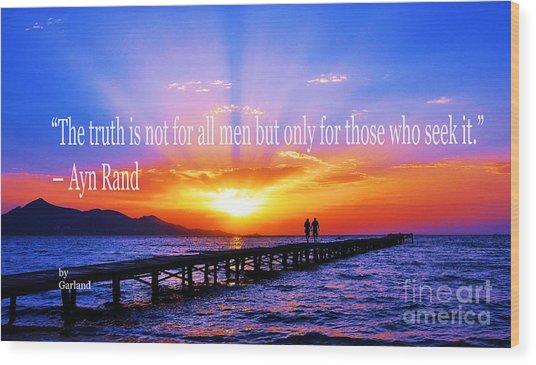 Truth  Wood Print