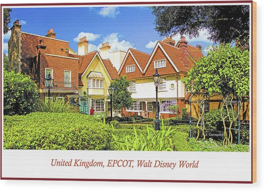 United Kingdom Buildings, Epcot, Walt Disney World Wood Print