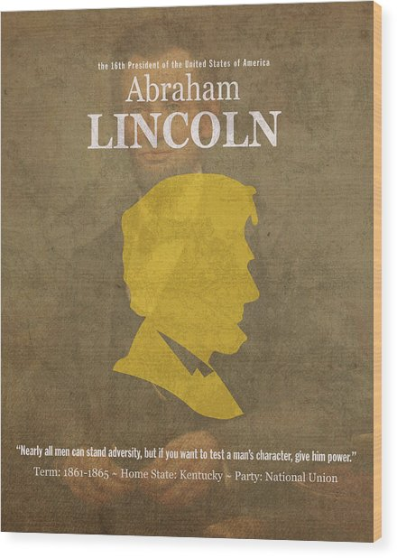 United States Of America President Abraham Lincoln Facts Portrait And Quote Poster Series Number 16 Wood Print