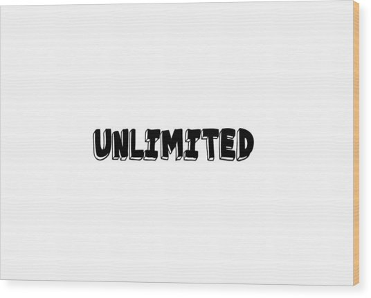 Unlimited - Art Print Poster, One Word Quotes  Wood Print