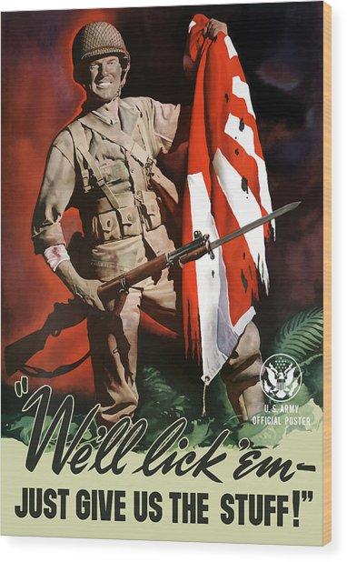 Us Army -- World War Two Propaganda Wood Print