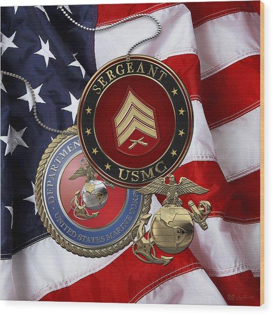 U. S. Marines Sergeant - U S M C Sgt Rank Insignia Over American Flag Wood Print