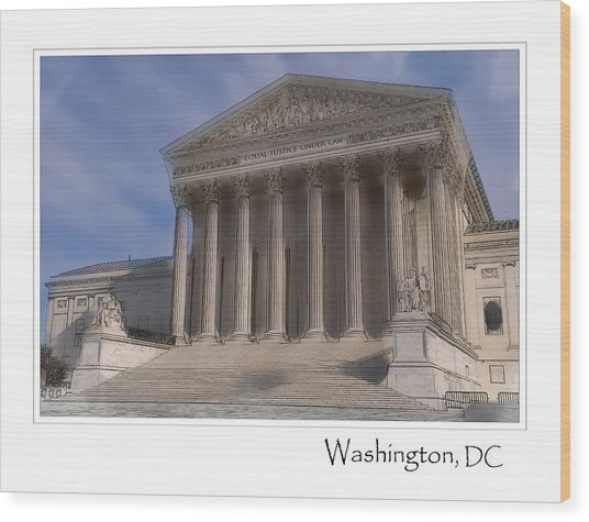 Us Supreme Court Building In Washington Dc Wood Print