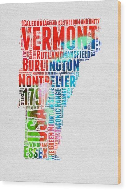 Vermont Watercolor Word Cloud  Wood Print