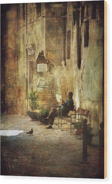 Vicolo Chiuso   Closed Alley Wood Print
