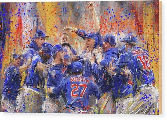 Victory At Last - Cubs 2016 World Series Champions Wood Print