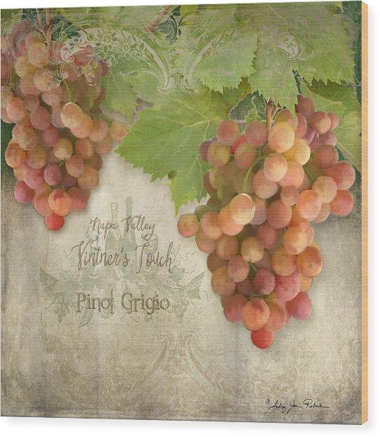 Vineyard - Napa Valley Vintner's Touch Pinot Grigio Grapes  Wood Print