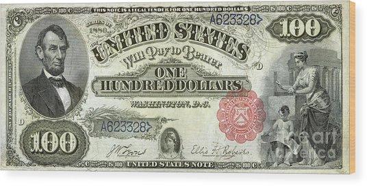 Vintage $100 Bill Circa 1880 Wood Print