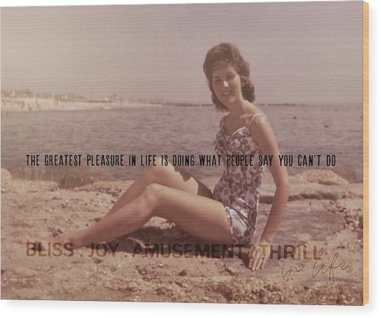 Vintage Glamour Quote Wood Print by JAMART Photography