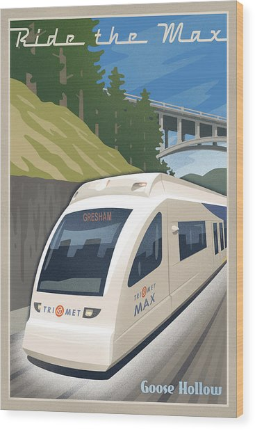 Vintage Max Light Rail Travel Poster Wood Print
