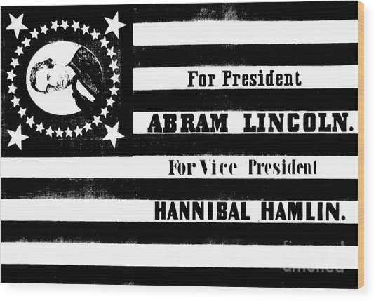 Vintage Presidential Campaign Flag Of Abraham Lincoln For President Wood Print