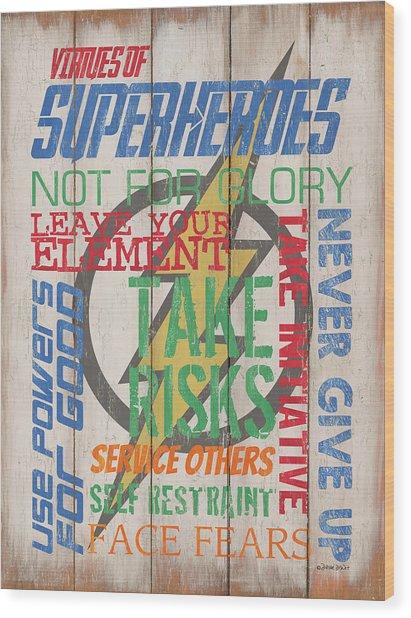 Virtues Of A Superhero Wood Print