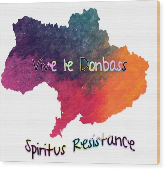 Vive Le Donbass Wood Print