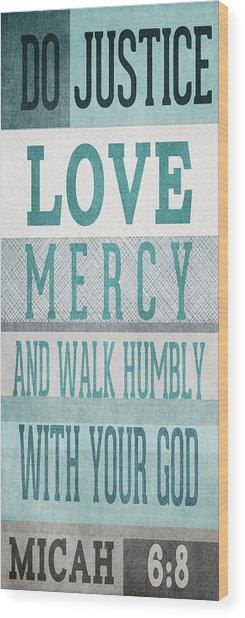 Walk Humbly- Tall Version Wood Print